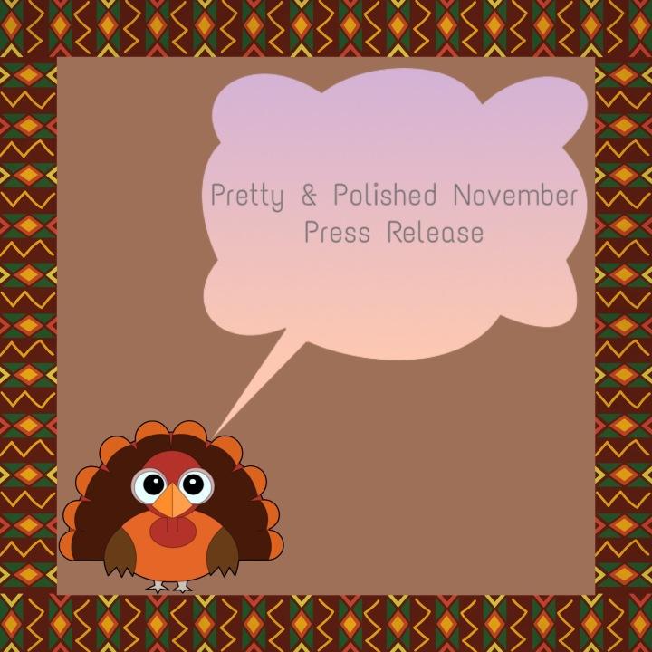 Press Release: Pretty & Polished –November