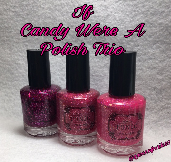 Tonic Custom Trio: If Candy Were A Polish
