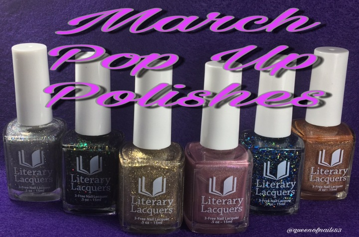 Swatch & Review: Literary Lacquers – March 2017 Pop Up Shop