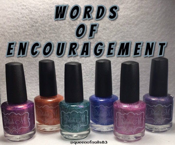 Swatch & Review: Polish 'M – Words of Encouragement Collection