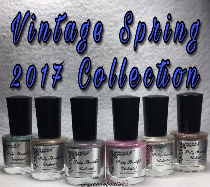 Swatch & Review: Pretty Beautiful Unlimited – Vintage Spring 2017 Collection