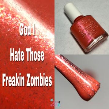 God I Hate Those Freakin Zombies