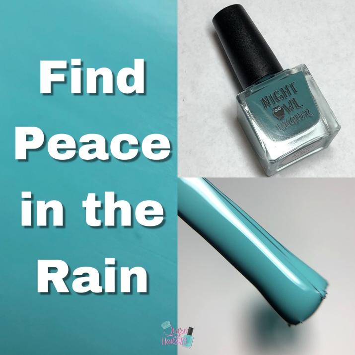 Find Peace In The Rain