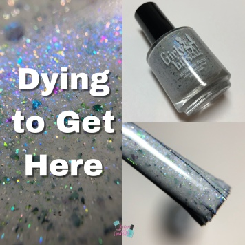 Girly Bits - Dying to Get Here