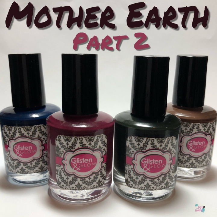 Moore Swatches: Glisten & Glow – Mother Earth Collection Part 2