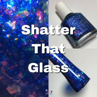 Shatter That Glass