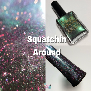 Bees Knees Lacquer - Squatchin Around (VIP)