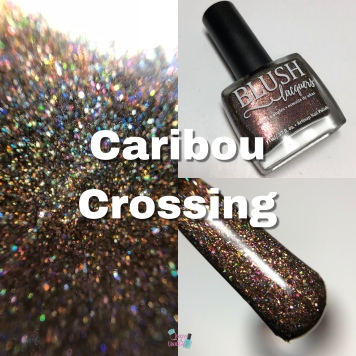 Blush Lacquers - Caribou Crossing (Exclusive)