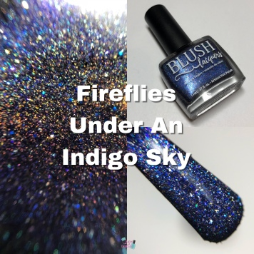 Blush Lacquers - Fireflies Under An Indigo Sky (LE)