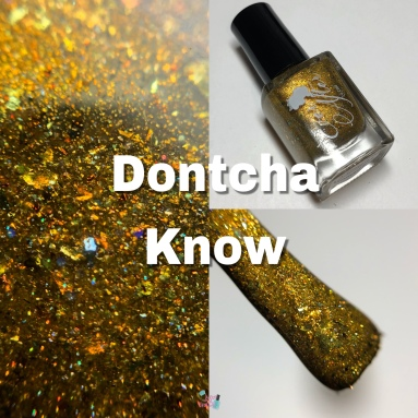 Ever After Polish - Dontcha Know (LE)