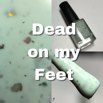 Dead on my Feet