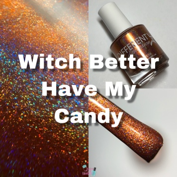Witch Better Have My Candy (M)