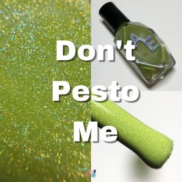 Don't Pesto Me