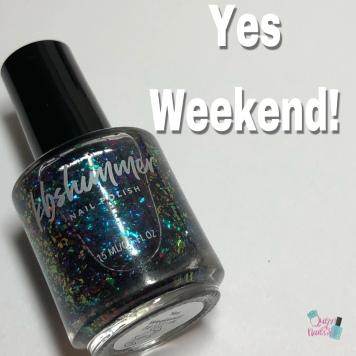 Yes Weekend!