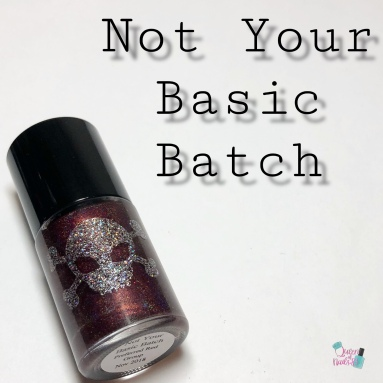 Not Your Basic Batch