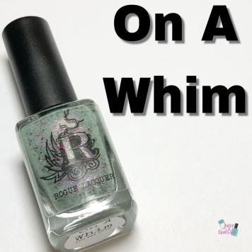 Rogue Lacquer - On A Whim