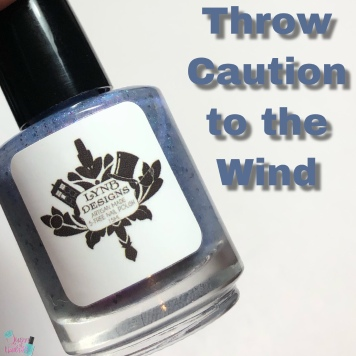 LynB Designs - Throw Caution to the Wind