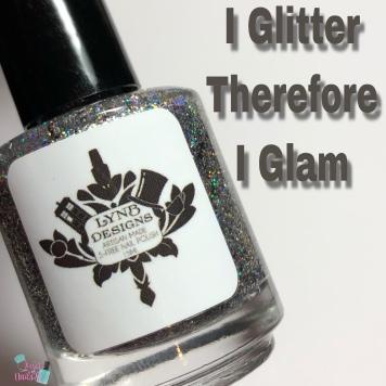 I Glitter Therefore I Glam