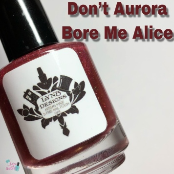 Don't Aurora Bore Me Alice