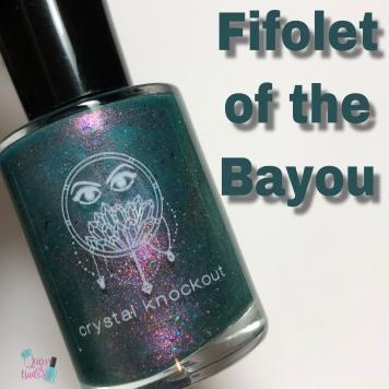 Crystal Knockout - Fifolets of the Bayou
