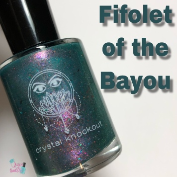 Crystal Knockout - Fifolets of the Bayou