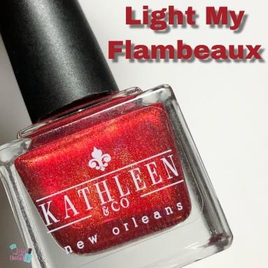 Kathleen & Co. - Light My Flambeaux (M)