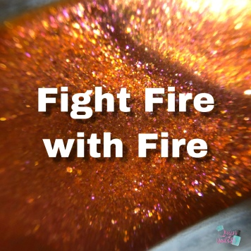 Fight Fire With Fire (PPU)