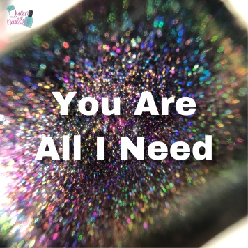 You Are All I Need