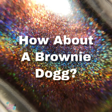 How About a Brownie Dogg?