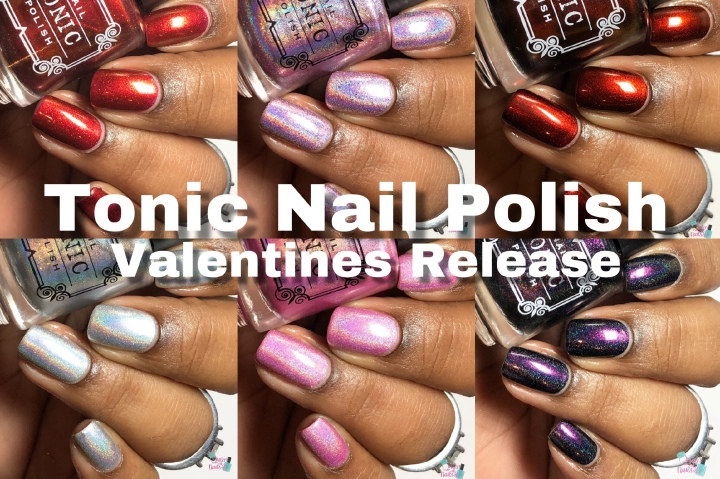Moore Swatches: Tonic Nail Polish – Valentines Release