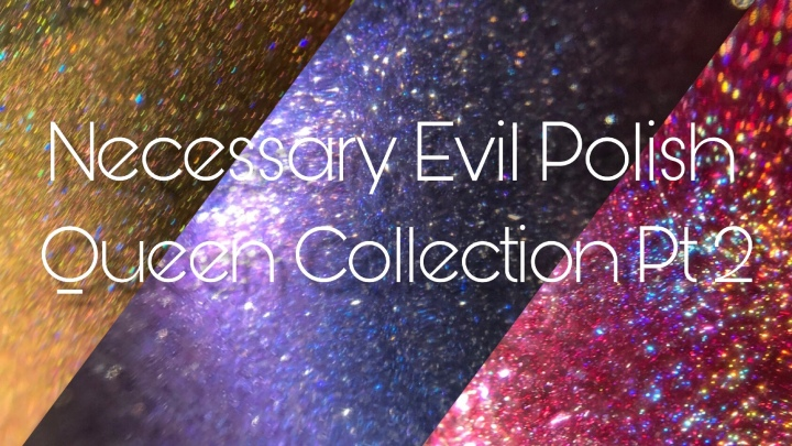 Moore Swatches: Necessary Evil – The Queen Collection Part 2 and The World Is Your Oyster Stamping Lacquer