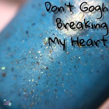 Don't Gogh Breaking My Heart