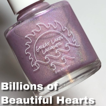 Great Lakes Lacquer- Billions of Beautiful Hearts