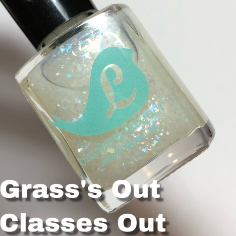 Grass's Out, Classes Out