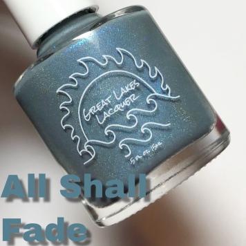 (GLL) - All Shall Fade